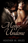 Merger Undone (Merger, #2)