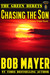 Chasing the Son by Bob Mayer