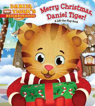 Merry Christmas, Daniel Tiger!: A Lift-the-Flap Book