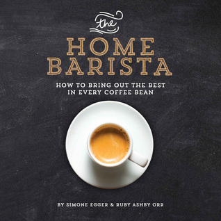 the-home-barista-how-to-bring-out-the-best-in-every-coffee-bean