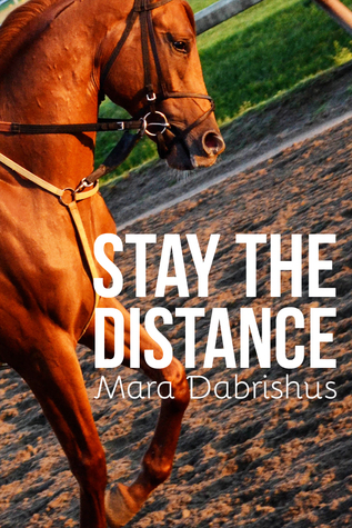 Ebook Stay the Distance by Mara Dabrishus read!