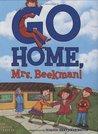 Go Home, Mrs. Beekman!