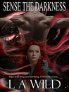 Sense The Darkness (The Dark Series #2)