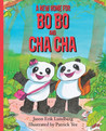 A New Home for Bo Bo and Cha Cha by Jason Erik Lundberg