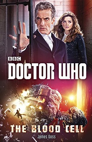 Doctor Who: The Blood Cell(Doctor Who: New Series Adventures  58)