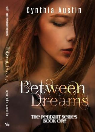 Between Dreams by Cynthia Austin