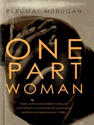 Ebook One Part Woman by Perumal Murugan read!
