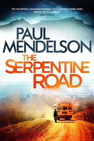 The Serpentine Road (Col Vaughn de Vries #2)