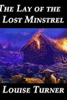 The Lay of the Lost Minstrel