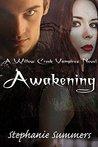 Awakening (Willow Creek, #3)