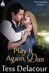 Play It Again, Dan (The Murphys, #1)
