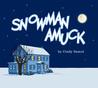 Snowman Amuck by Cindy Samul