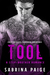 Tool (A Step Brother Romance, #2)