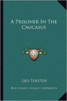 A Prisoner in the Caucasus