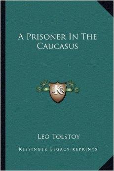 A Prisoner In The Caucasus