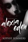 Alexia Eden (FairyTales Don't Exist, #1)