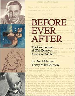 Before Ever After: The Lost Lectures of Walt Disney's Animation Studio
