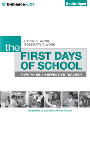 First Days of School, The: How to Be an Effective Teacher