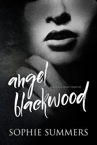 Angel Blackwood (FairyTales Don't Exist, #2)