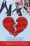 Mucho más que un club de chicas by Elizabeth Eulberg