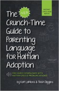 the-new-crunch-time-guide-to-parenting-language-for-haiti-adoption