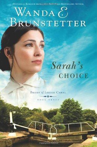 Sarah's Choice by Wanda E. Brunstetter