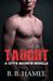 Taught (City's Secrets, #2.5) by B.B. Hamel