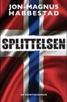 Splittelsen by Jon-Magnus Habbestad