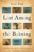 Lost Among the Baining Adventure, Marriage, and Other Fieldwork by Gail Pool