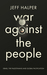 War Against the People: Isr...
