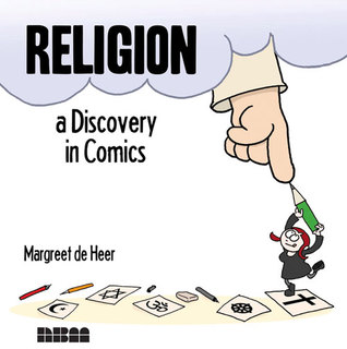Ebook Religion: A Discovery in Comics by Margreet de Heer DOC!