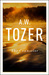 The Counselor by A.W. Tozer