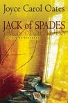 Jack of Spades by Joyce Carol Oates
