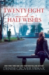 Twenty-Eight and a Half Wishes (Rose Gardner Mystery #1)
