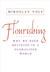 Flourishing: Why We Need Re...