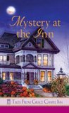 Mystery at the Inn (Tales from Grace Chapel Inn, #19)