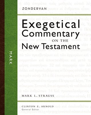 Mark(Zondervan Exegetical Commentary on The New Testament 2)
