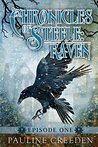 Chronicles of Steele: Raven: Episode One