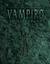 Vampiro by Justin Achilli