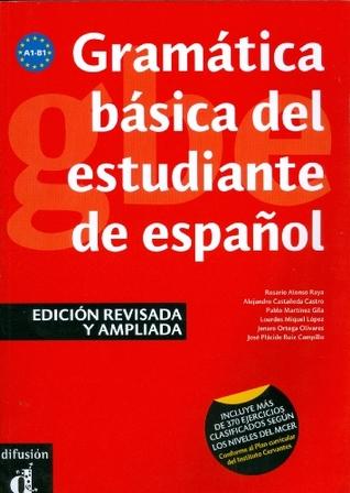 Gramatica Basica Del Estudiante De Espanol: Libro - Edicion Revisada Y Ampliada (New Edition)