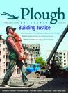 Plough Quarterly No. 2: Building Justice