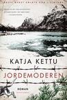 Jordemoderen by Katja Kettu