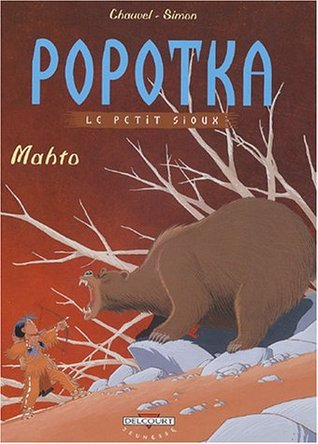 Popotka le petit sioux, Tome 3 : Mahto