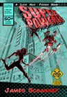 Superpowered (Click Your Poison, #3)