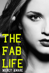 The Fab Life by Mercy Amare