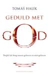 Geduld met God: Twijfel als brug tussen geloven en niet-geloven