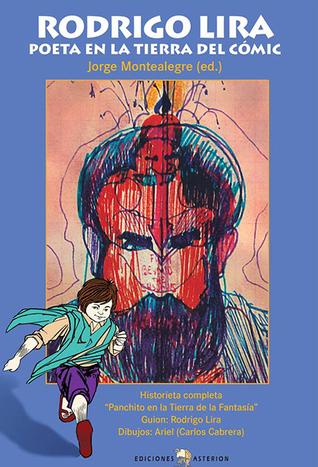 Rodrigo Lira: poeta en la tierra del comic. Panchito en la Tierra de la Fantasía