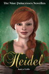 Heidel (The Nine Princesses Novellas, #3)