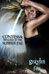 Contessa: Princess of the Summer Fae (Summer Fae)