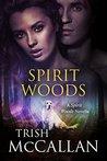 Spirit Woods